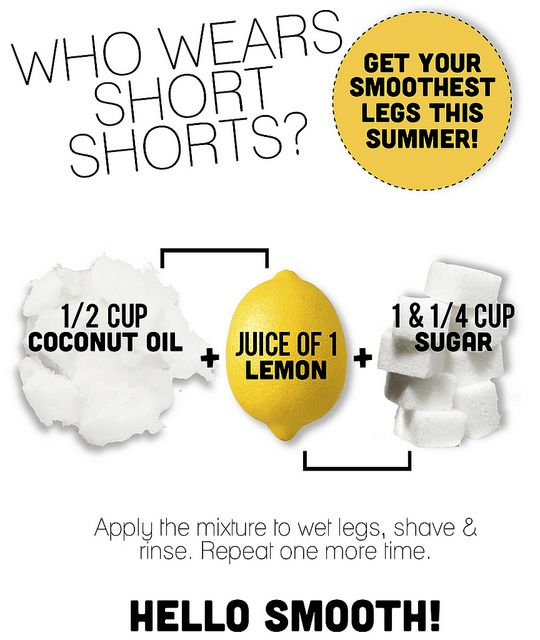 For smooth legs. this works like nothing else! And for an extra summery smell, use lime juice in place of lemon. Works just the same and smells like the beach!