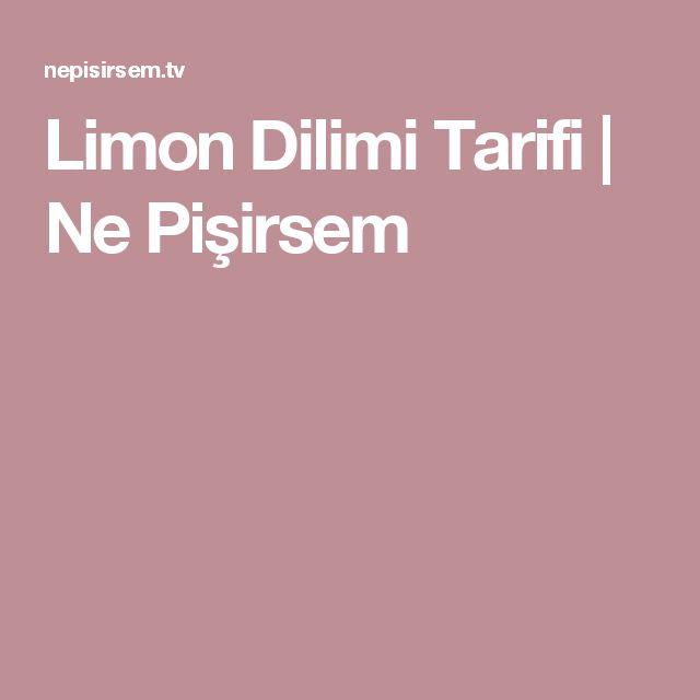Limon Dilimi Tarifi | Ne Pişirsem