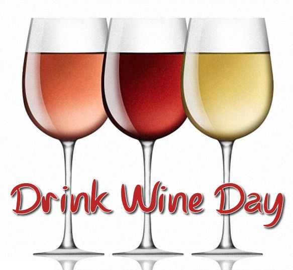 Drink Wine Day, February 18