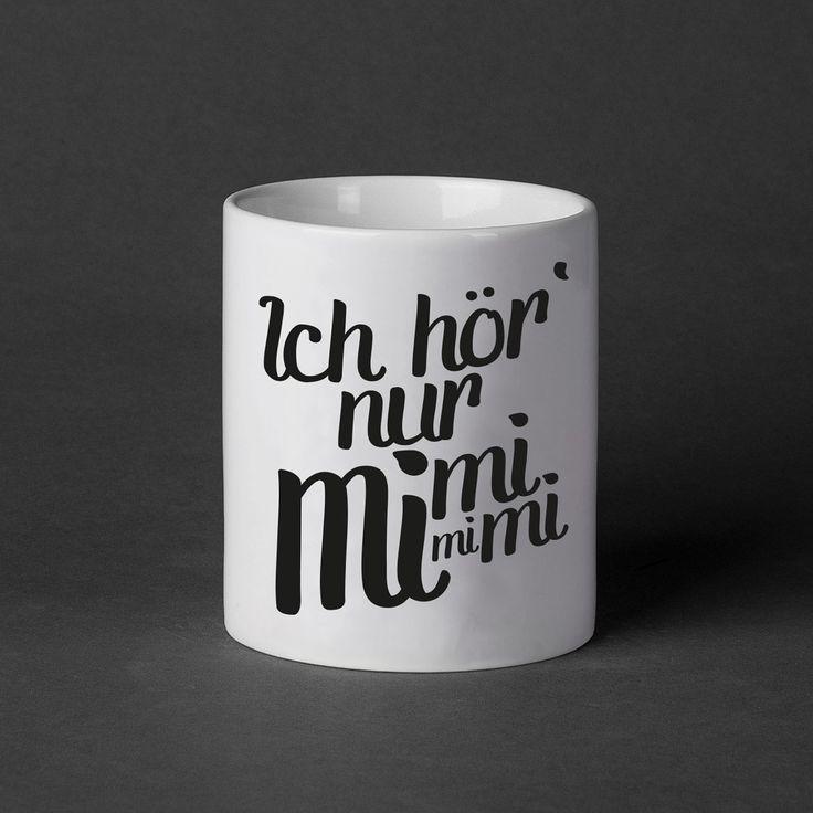 Ich hör nur mimimi CUP: 12,90€