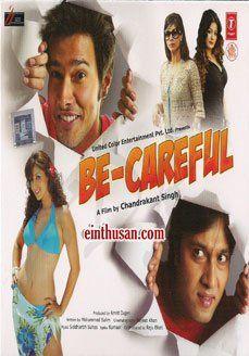 Be Careful Hindi Movie Online - Rajneesh Duggal, Shillpi Sharma, Zaid Hameed and Tanisha Mukherjee. Directed by Chandrakant Singh. Music by Siddharrth & Suhas. 2011 ENGLISH SUBTITLE