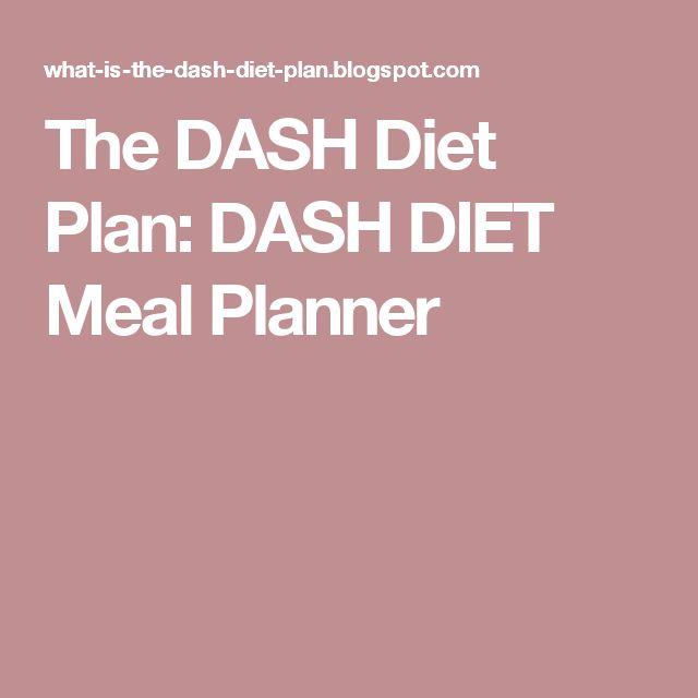 The DASH Diet Plan: DASH DIET Meal Planner