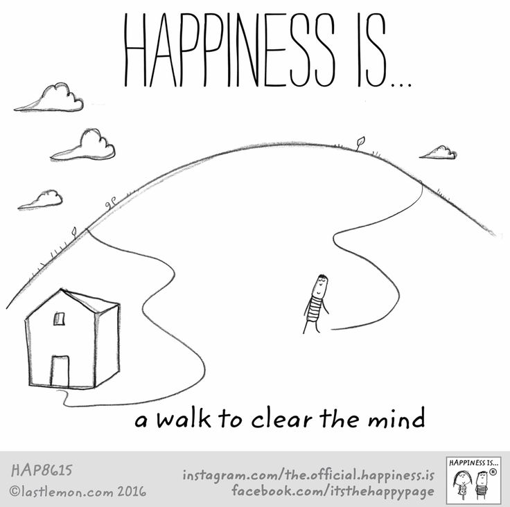 Happiness is... a walk to clear the mind.