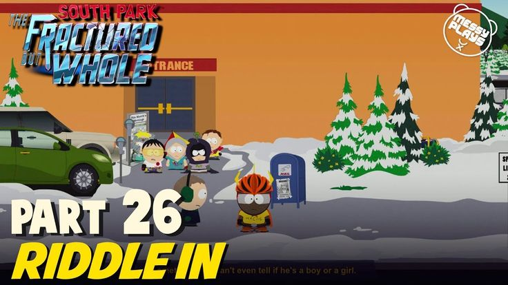 SOUTH PARK: THE FRACTURED BUT WHOLE - Part #26 - LETS PLAY with Commenta...