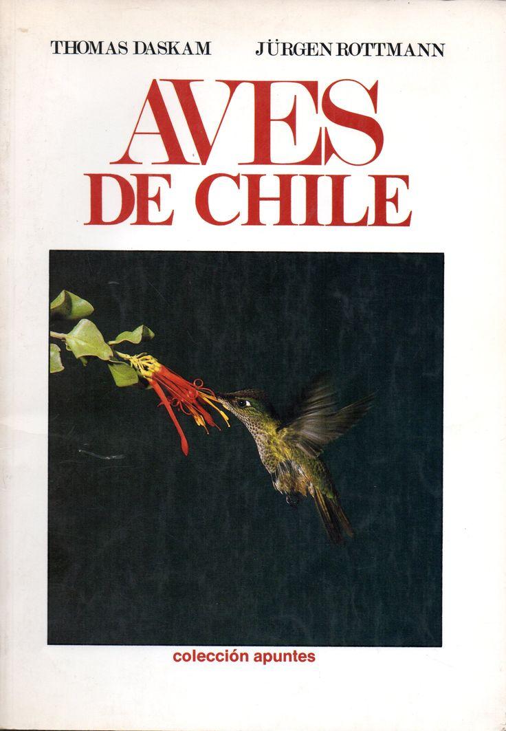Aves de Chile. Daskam, Thomas, 1934- ; Jürgen Rottmann 1941-