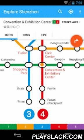 Explore Shenzhen Metro Map  Android App - playslack.com , Shenzhen's best metro map! Up-to-date with all the metro lines for 2015; Works offline; Routeplanner, GPS, Street maps; English and Chinese included.WHY EXPLOREMETRO?1. Fully up-to-date for 2015Accurate metro map, includes every station on every line. Free updates for future station openings and timetable changes.2. Designed for AndroidSupports all devices running Android 2.3 or higher. Designed to use the latest Android technologies…