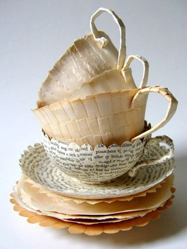 This takes the paper cup to a whole new level.  Swedish artist Cecilia Levy makes tea cups and saucers out of old book pages  (Source: Gamla böcker : Verkstaden Verstas)  recycled upcycled