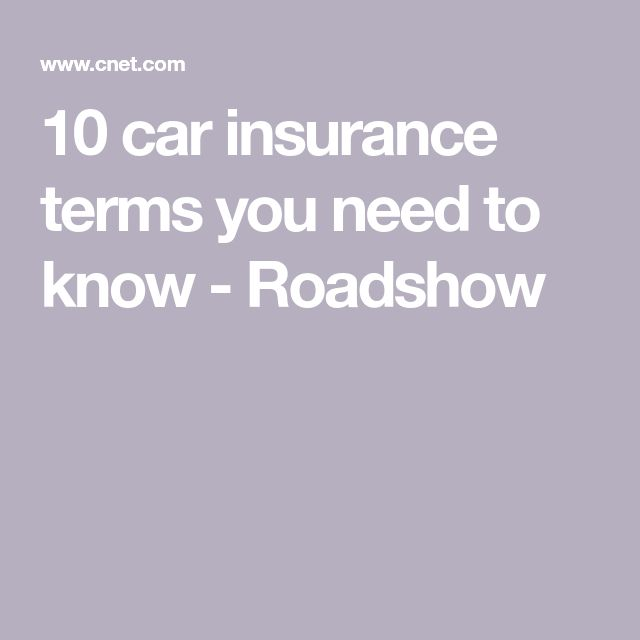 10 Car Insurance Terms You Need To Know Car Insurance Cheap Car