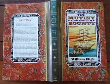 The Mutiny On Board H.M.S. Bounty William Bligh 1981 Hardback & Dust Jacket