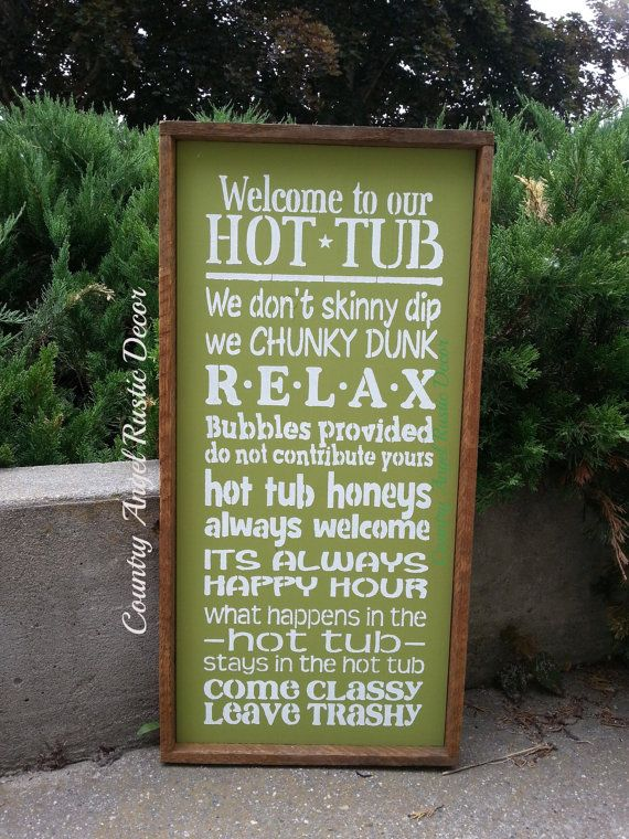 Welcome to the HOT TUB Typography/Subway Sign    Rustic, distressed and perfect for the Outdoors by the Hot Tub    This wood sign shown is