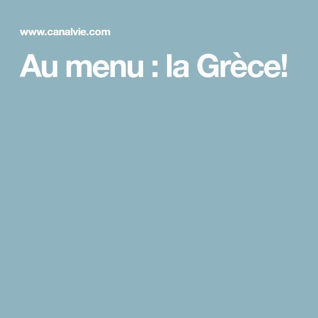 Au menu : la Grèce!