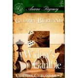 A Widow's Gamble (Clifton Chronicles) (Kindle Edition)By Gloria Burland