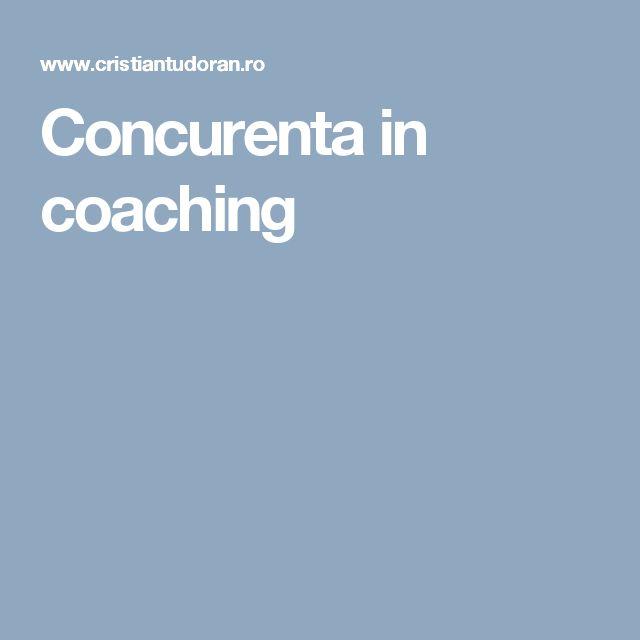 Concurenta in coaching