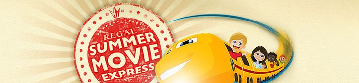 Enjoy the Regal Summer Movie Express with $1 movies on Tuesday and Wednesday mornings!