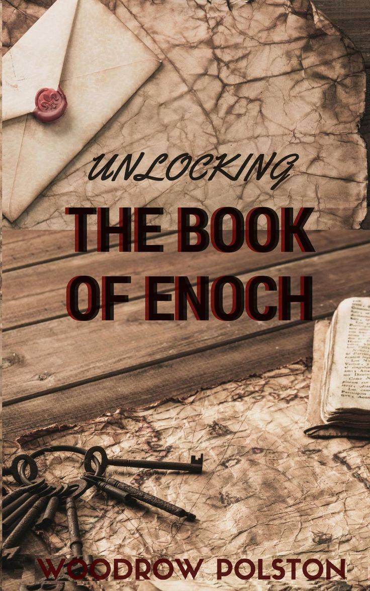 89 best enoch images on pinterest book lists fallen angels and unlocking the book of enoch thegearsofprophecy buycottarizona