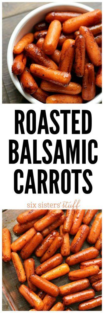 Roasted Balsamic Carrots - SixSistersStuff.com