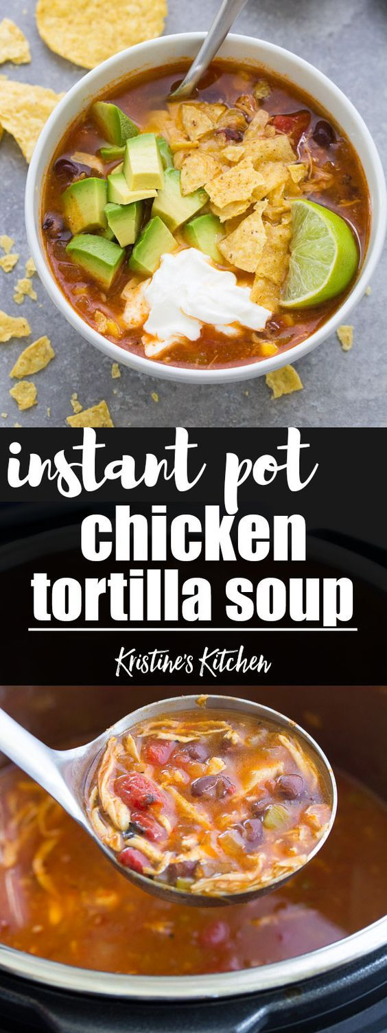 Delicious Instant Pot Chicken Tortilla Soup recipe made with black beans, fire roasted diced tomatoes and corn. This easy chicken tortilla soup can also be made in the slow cooker. It's a healthy one pot dinner recipe! #pressurecooker #instantpot #slowcooker #soup #dinner #dinnerrecipes #tortilla