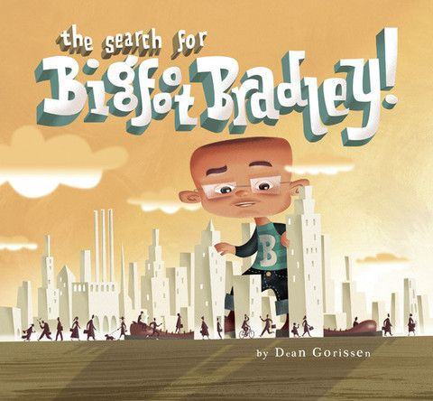 'The Search for Bigfoot Bradley!' - A #childrensbook with #words and #illustration by #DeanGroissen. Bradley doesn't know why he's got really, REALLY big feet -- maybe he's from another #planet. So while everyone else is following #giant #footprints all over #town, Bradley's just trying to find out where he comes from.
