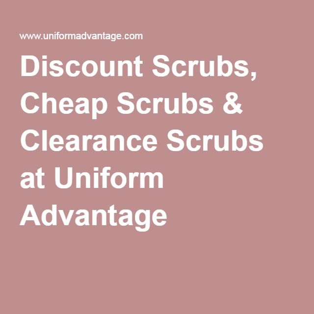 Discount Scrubs, Cheap Scrubs & Clearance Scrubs at Uniform Advantage