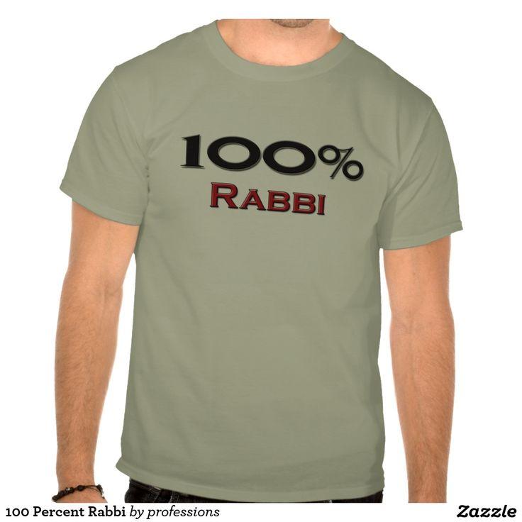 100 Percent Rabbi T-shirt