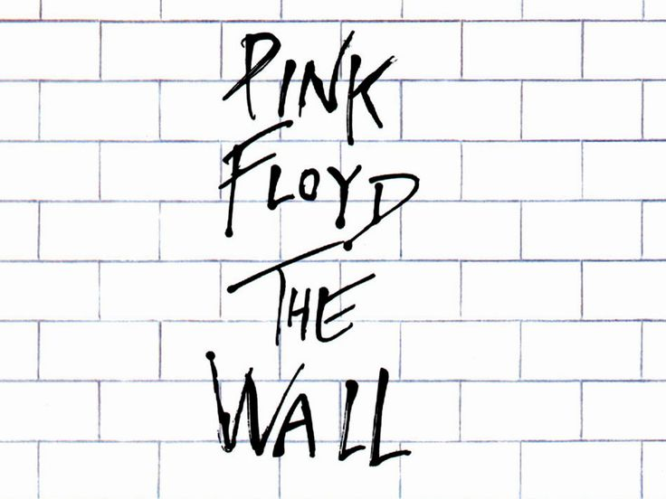"""Even though I have Pink Floyd listed, The Wall deserve a shout-out on its own.  When I was in my teens, this album made me feel """"understood"""". I guess I'm a """"Bleeding Heart & Artist""""."""