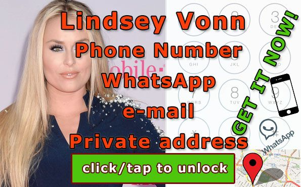 We know what's up to Lindsey Vonn. Now, lets talk about her phone number and email adress. If you are real fan of him you must have Lindsey Vonn Phone Number!   http://celebritiesmovie.com/celebrities-detail/lindsey-vonn-phone-number-available-now/