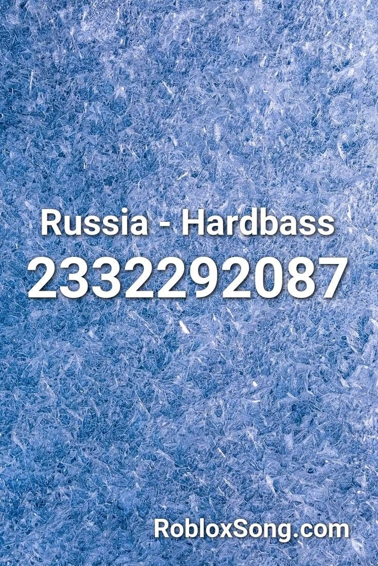 Russia Hardbass Roblox Id Roblox Music Codes In 2020 Roblox
