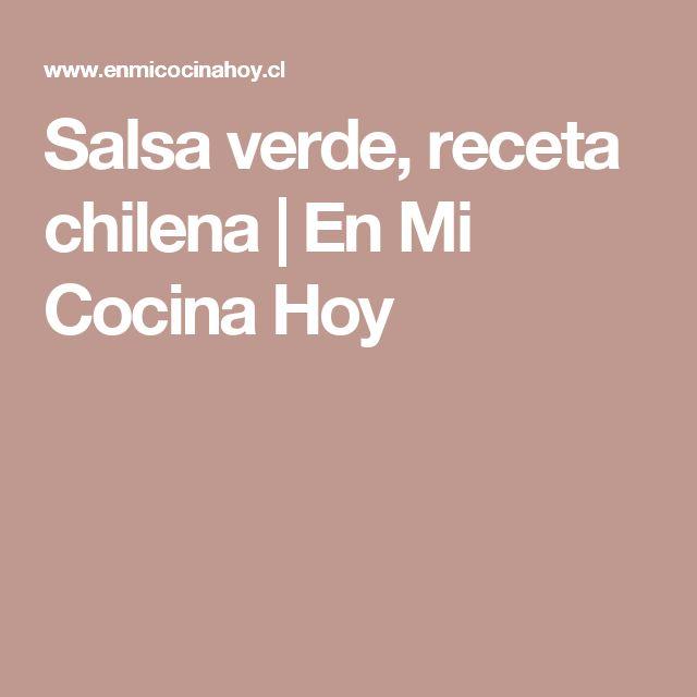 Salsa verde, receta chilena | En Mi Cocina Hoy