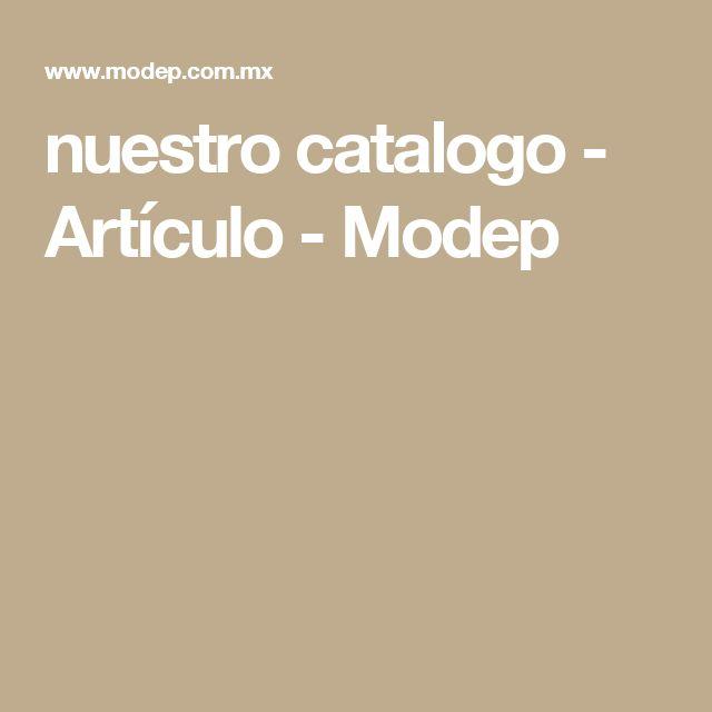 nuestro catalogo - Artículo - Modep