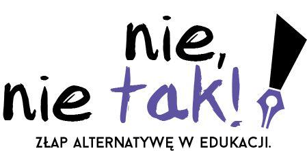 Nie, nie tak - złap alternatywę w edukacji