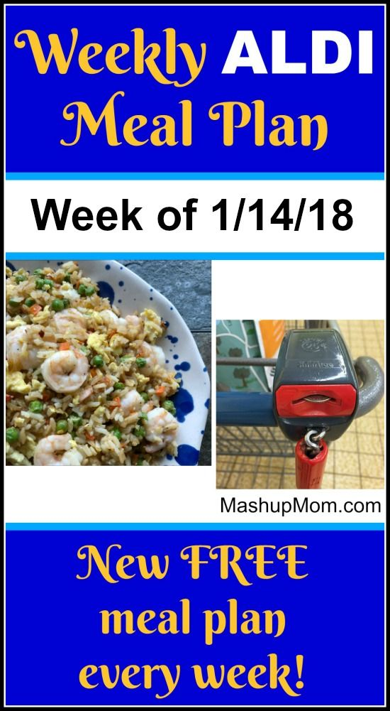 Are you looking for an ALDI meal plan for January 2018? Look no further! Here's your free ALDI meal plan for the week of 1/14/18 - 1/20/18, and find new free ALDI meal plans each week. Save time and money with meal planning!