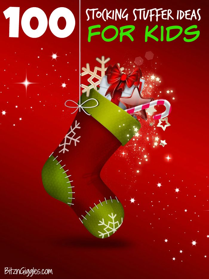 100 Stocking Stuffer Ideas for Kids - Fun, unique ideas that the kids are going to love!