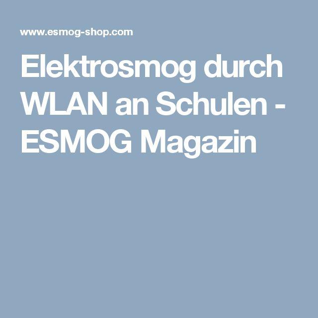 Elektrosmog durch WLAN an Schulen - ESMOG Magazin