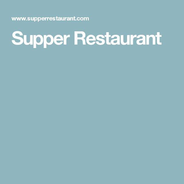 Supper Restaurant