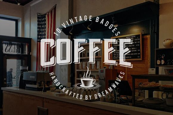 10 Vintage Coffee Logo Badges by dreamwaves on @creativemarket