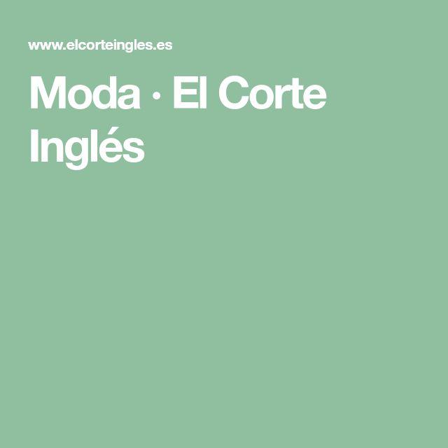 Moda · El Corte Inglés