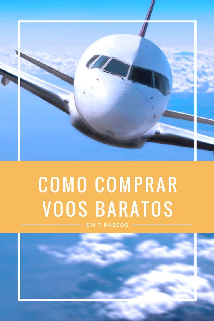 Como comprar voos baratos em 7 passos. Estejam sempre atentos às promoções e sejam flexíveis nas datas!