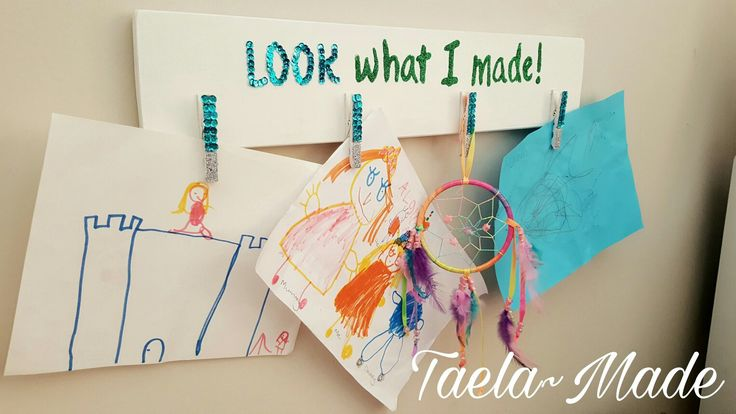"""""""Look what I made"""" sign for the kids to display their art work. craft for the home.  Taela-Made"""