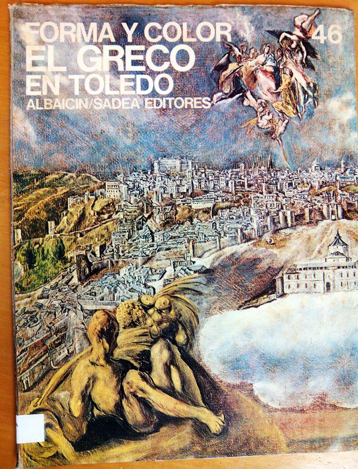 El Greco en Toledo / por José Manuel Pita Andrade