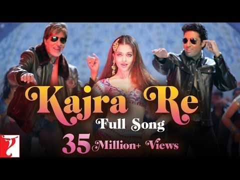 Kajra Re Full Song Bunty Aur Babli Amitabh Bachchan Abhishek Bachchan Aishwarya Rai Youtube Songs Aishwarya Rai Bollywood Music Videos