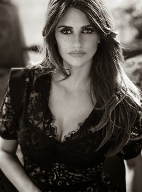 Penelope Cruz- The woman is just mystifying! I absolutely Love her!