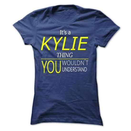 KYLIE, Its KYLIE Thing, you wouldnt thing - #cheap tees #plain t shirts. OBTAIN LOWEST PRICE => https://www.sunfrog.com/Names/KYLIE-Its-KYLIE-Thing-you-wouldnt-thing-Ladies.html?60505