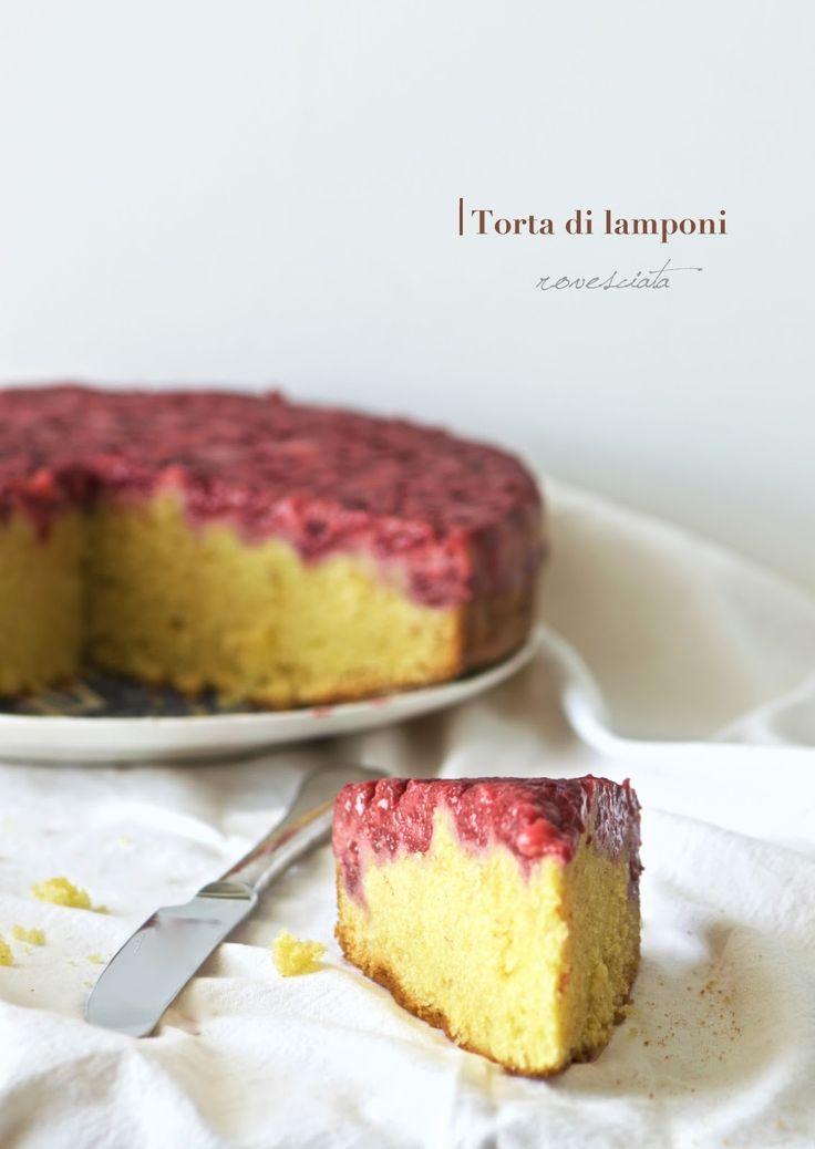Gâteau renversé aux framboises - La pancia del lupo: Torta di lamponi rovesciata