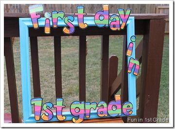 first day of school... I like the frame idea! And then take