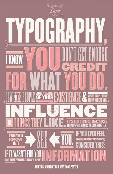 Dear Typography...