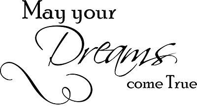 May Your Dreams  Decor Cute vinyl wall decal quote sticker Inspirational