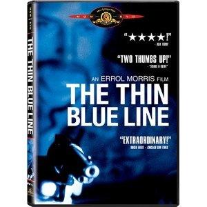 The Thin Blue Line...awsome documentary