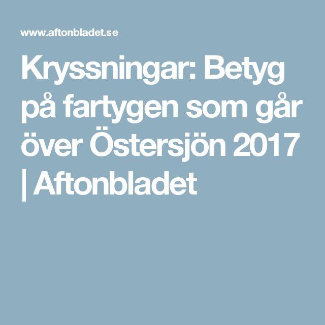 Kryssningar: Betyg på fartygen som går över Östersjön 2017 | Aftonbladet