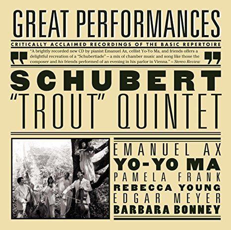 Franz Schubert & Emanuel Ax & Yo-Yo Ma & Pamela Frank & Rebecca Young & Edgar Meyer & Barbara Bonney & & 4 more - Schubert: Trout Quintet; Arpeggione Sonata; Die Forelle