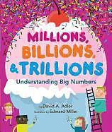 Millions, Billions, & Trillions: Understanding Big Numbers - David A. Adler - Englische Bücher kaufen | exlibris.ch